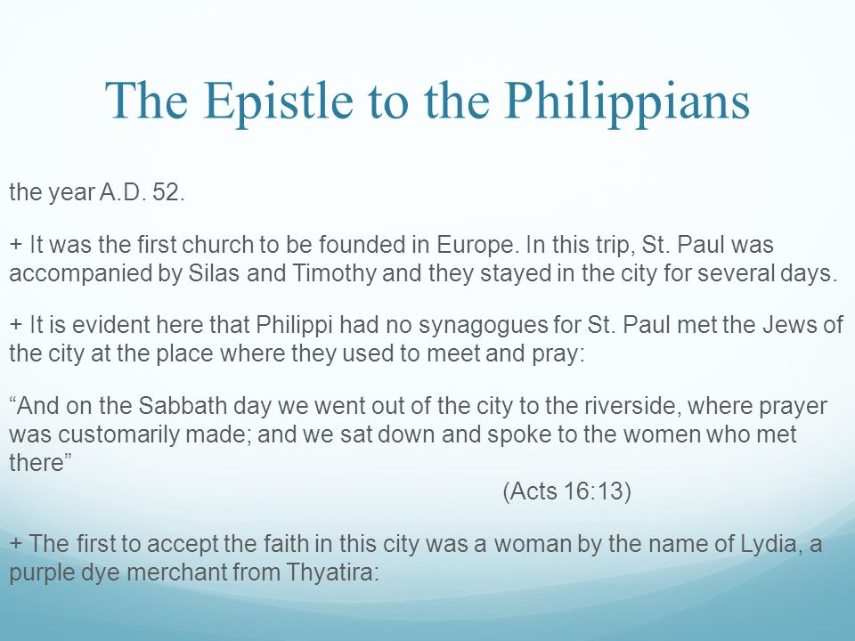 The Epistle to the Philippians the year A.D. 52.