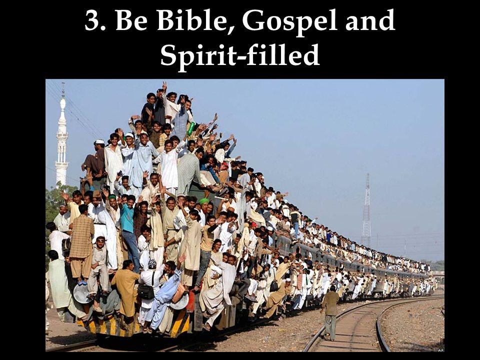 3. Be Bible, Gospel and Spirit-filled