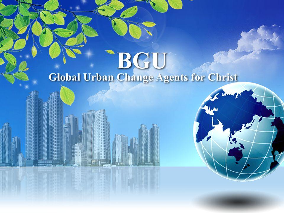 BGU Global Urban Change Agents for Christ