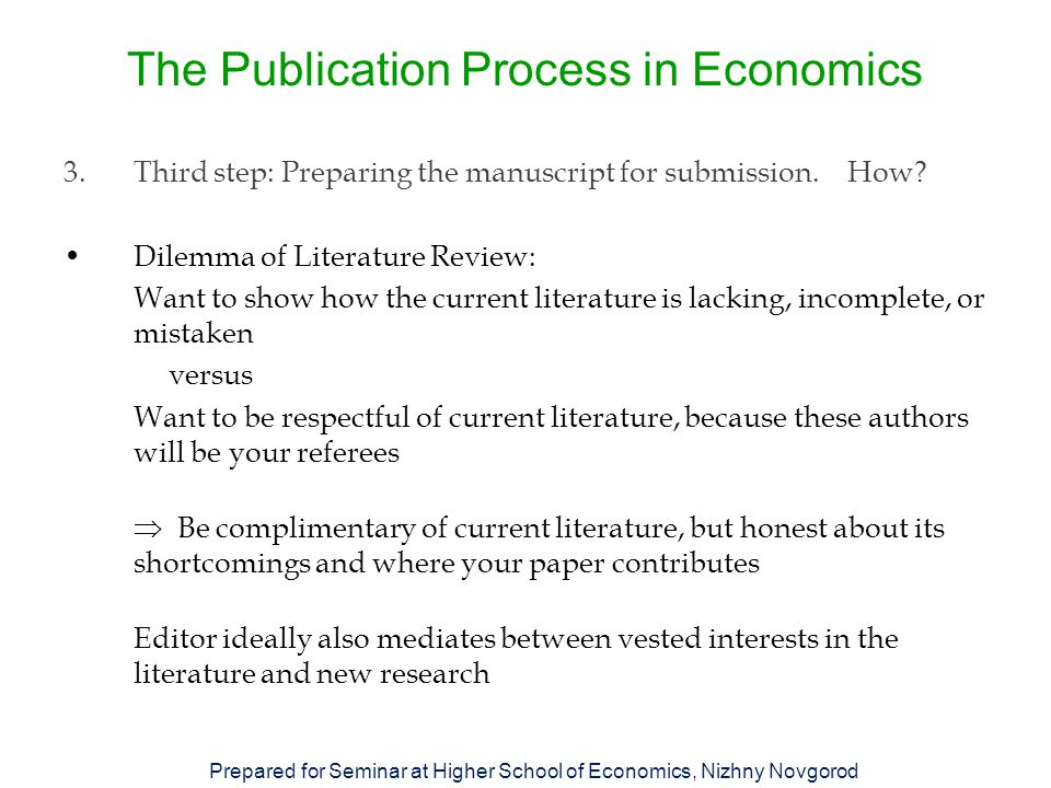 The Publication Process in Economics 3.Third step: Preparing the manuscript for submission.