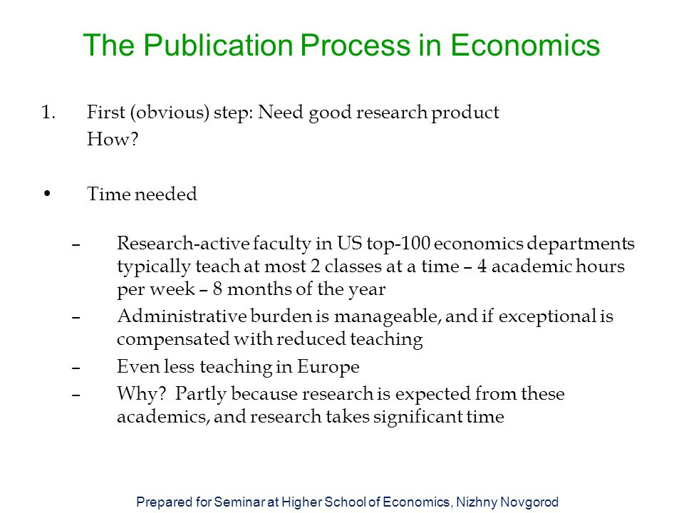 The Publication Process in Economics 6.Other step: Market your Research How.