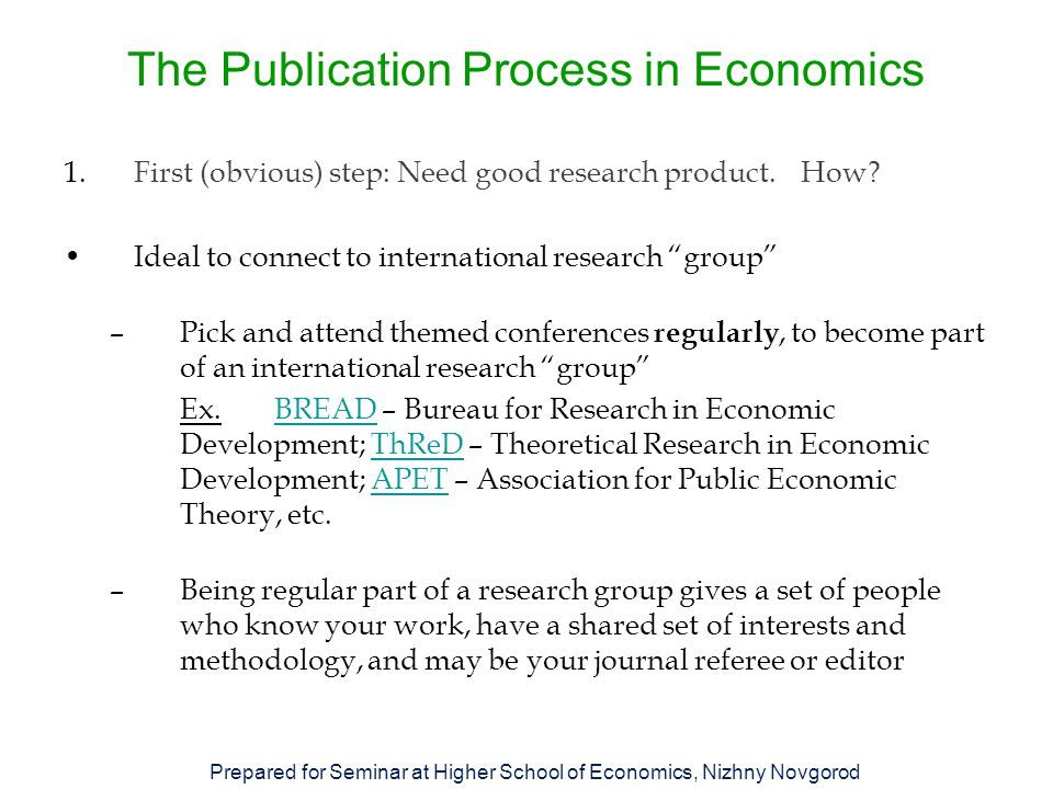 The Publication Process in Economics 3.Third step: Preparing the manuscript for submission How.