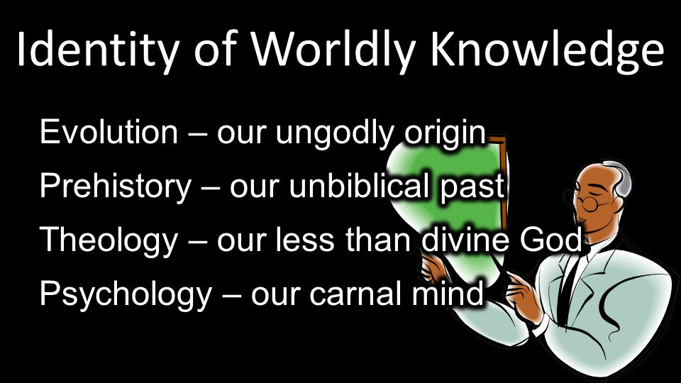 Identity of Worldly Knowledge