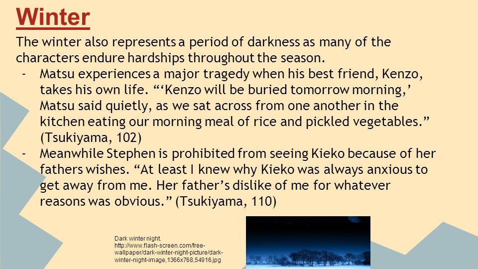 Works Cited ● Tsukiyama, Gail.The Samurai s Garden.