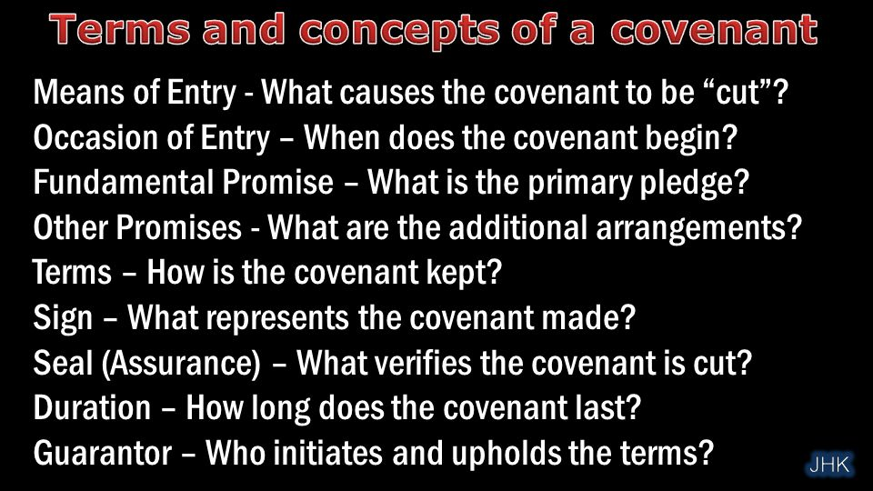 Means of Entry - What causes the covenant to be cut .