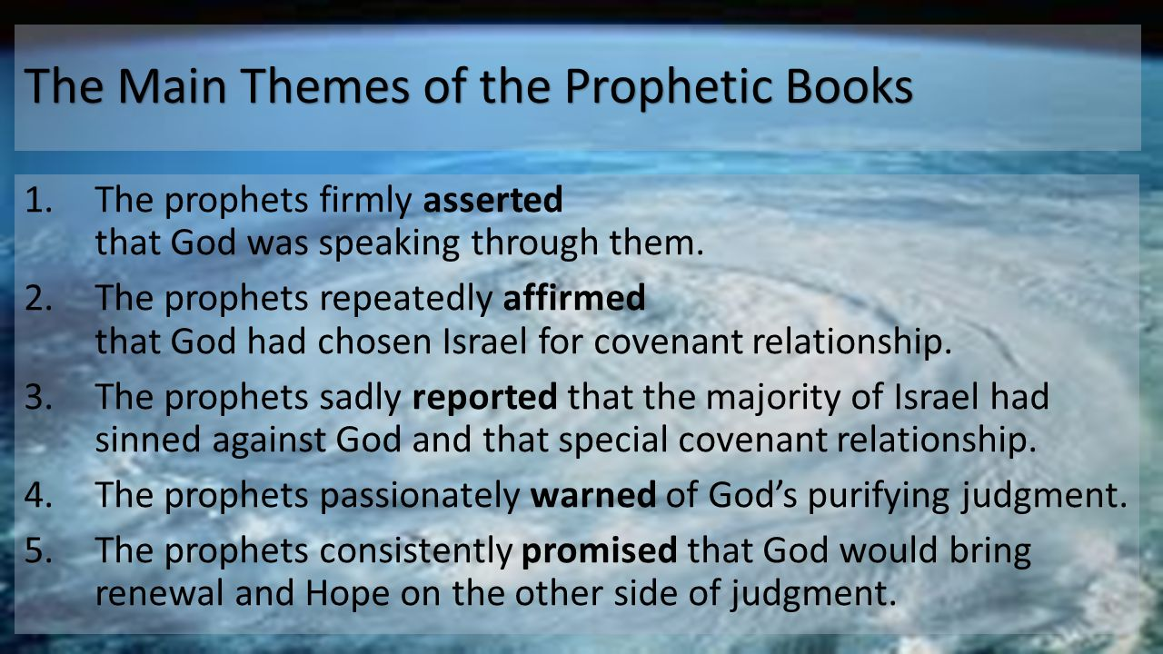 The Main Themes of the Prophetic Books 1.