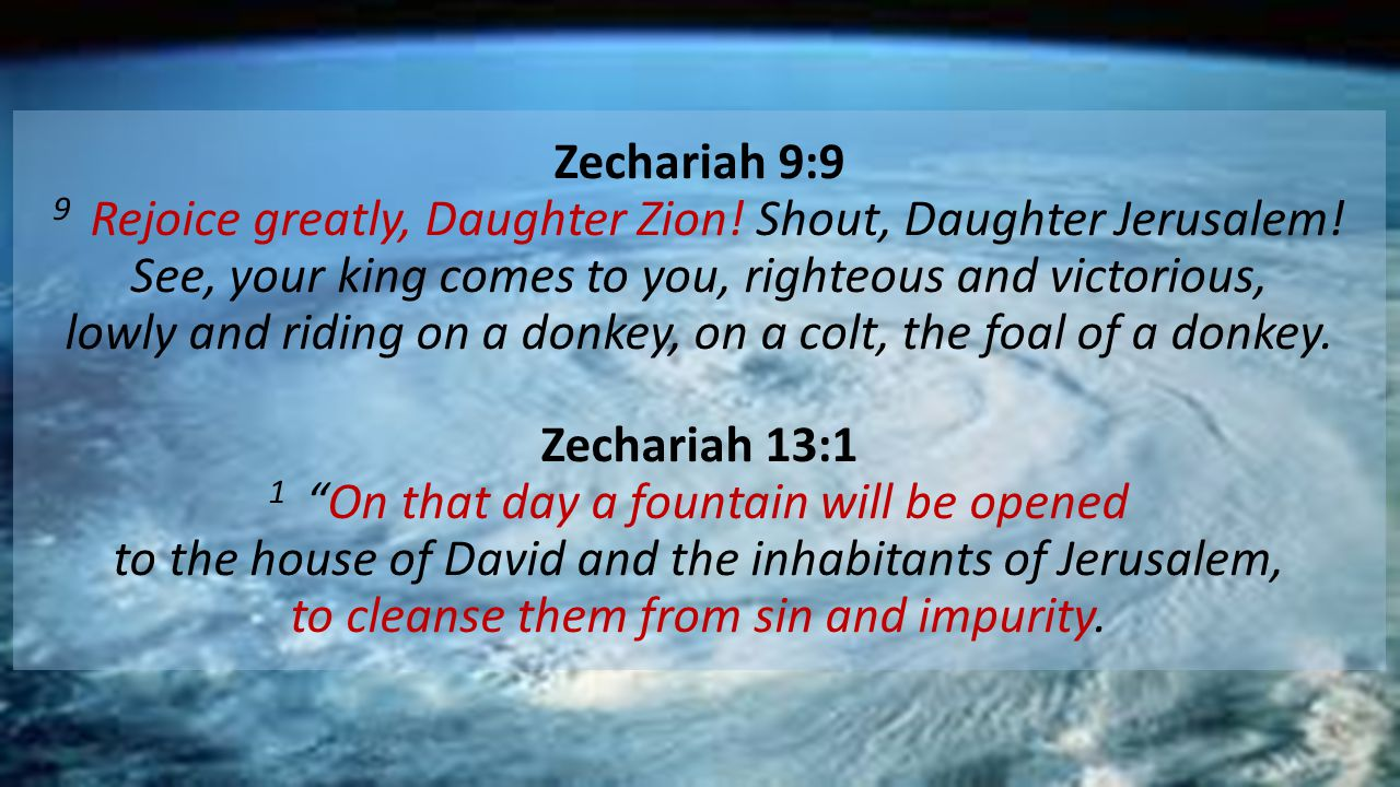 Zechariah 9:9 9 Rejoice greatly, Daughter Zion. Shout, Daughter Jerusalem.