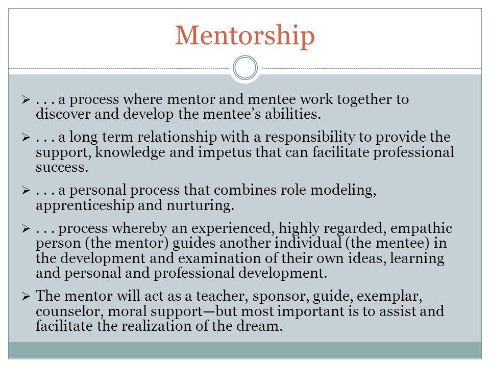 Mentorship ...