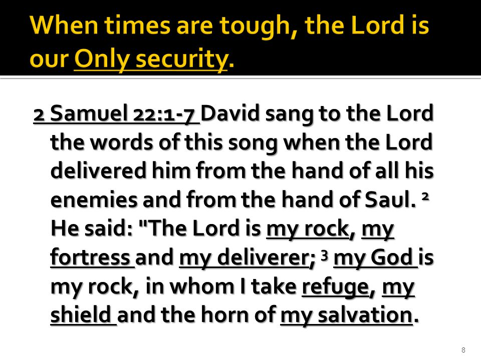 He is my stronghold, my refuge and my savior — from violent men you save me.