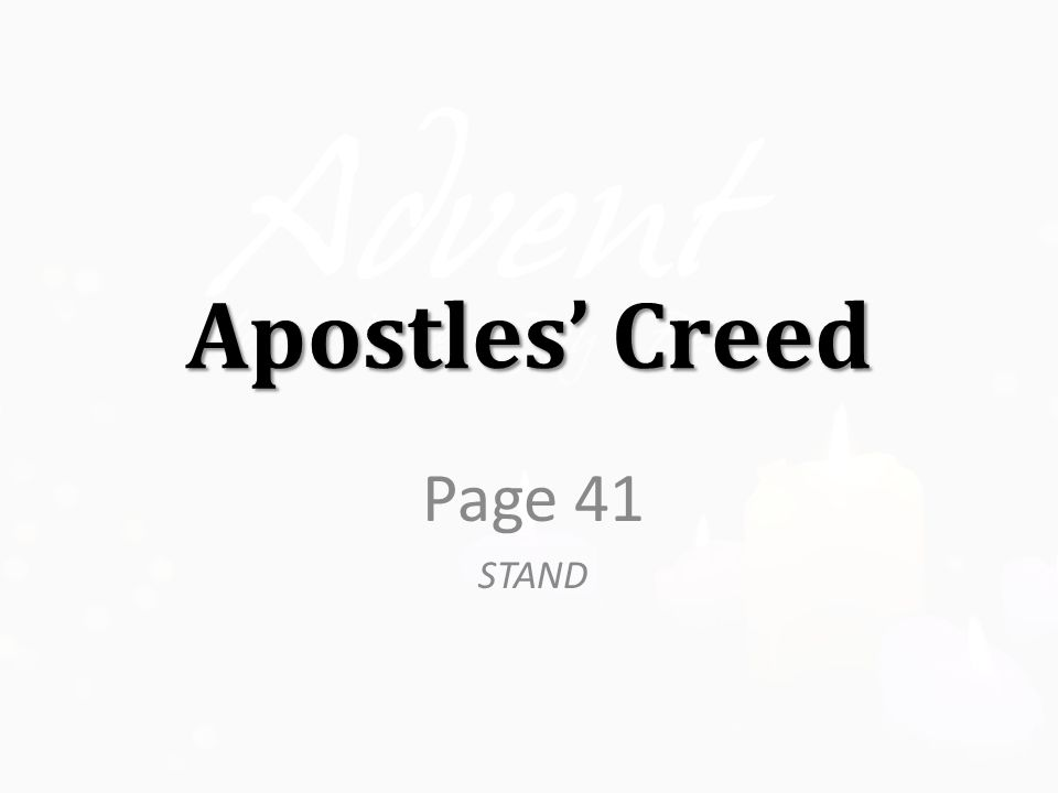 Apostles' Creed Page 41 STAND