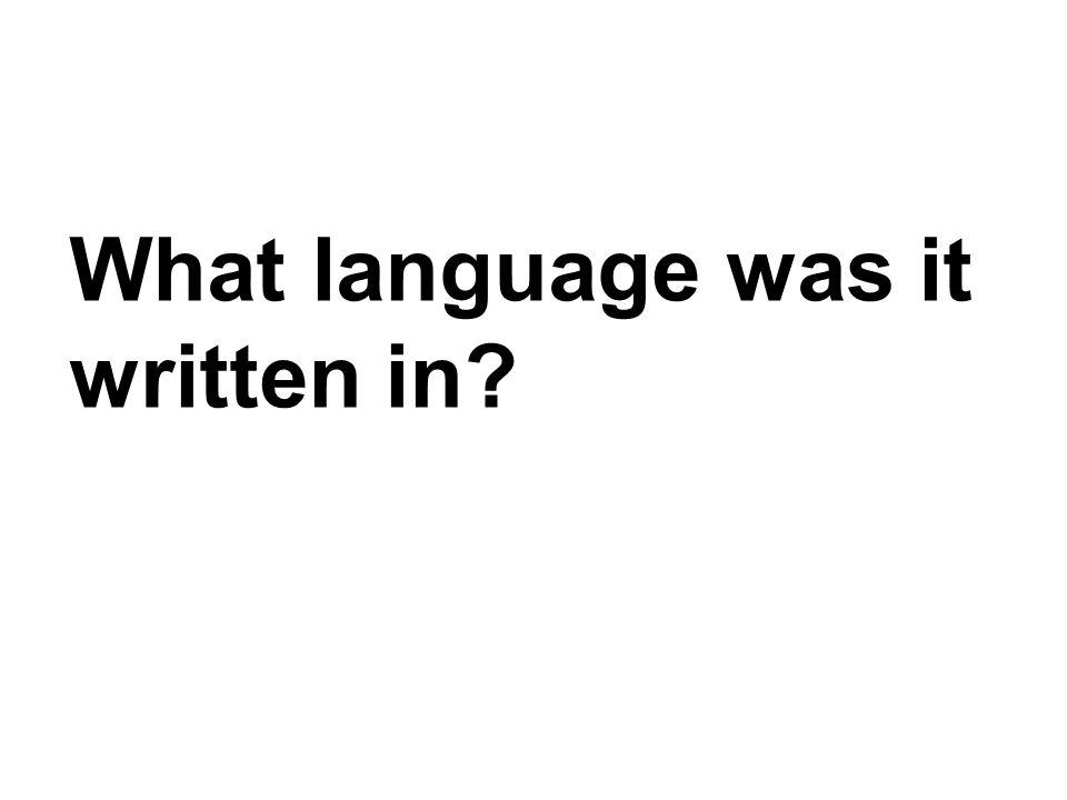 What language was it written in?