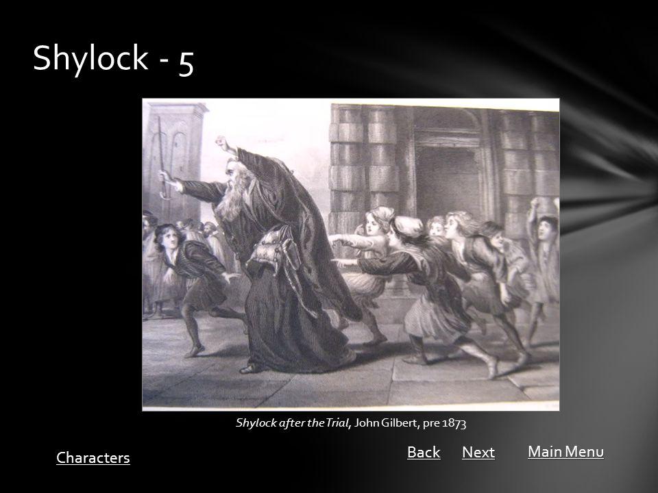 Shylock - 5 Shylock after the Trial, John Gilbert, pre 1873 Main Menu Main Menu Characters Next Back