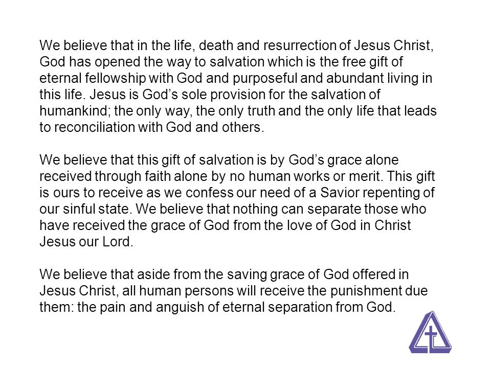 We believe that having received the gracious gift of salvation, we are called to a life of sanctification which is the daily work of living a holy and godly life.