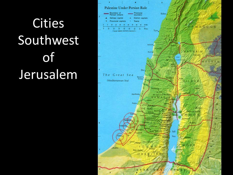 Cities Southwest of Jerusalem
