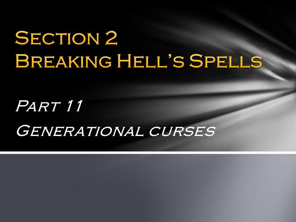 Part 11 Generational curses