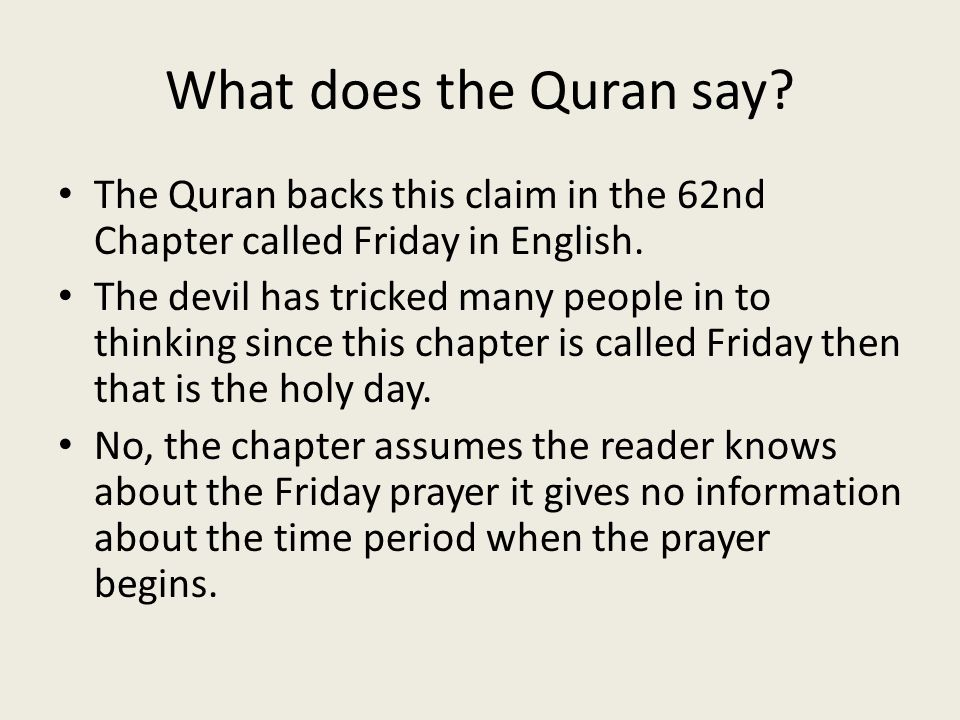 What does the Quran say about he Sabbath.Quran 62:9 O you who believe.