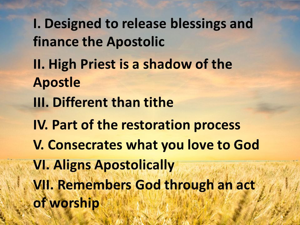 I. Designed to release blessings and finance the Apostolic II.