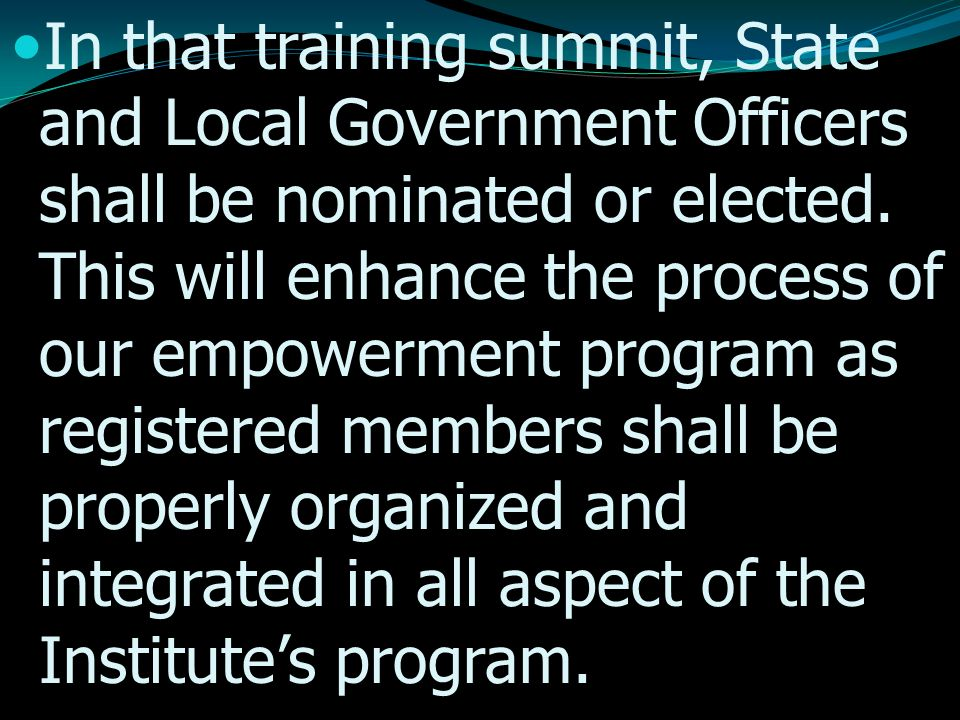 In that training summit, State and Local Government Officers shall be nominated or elected.