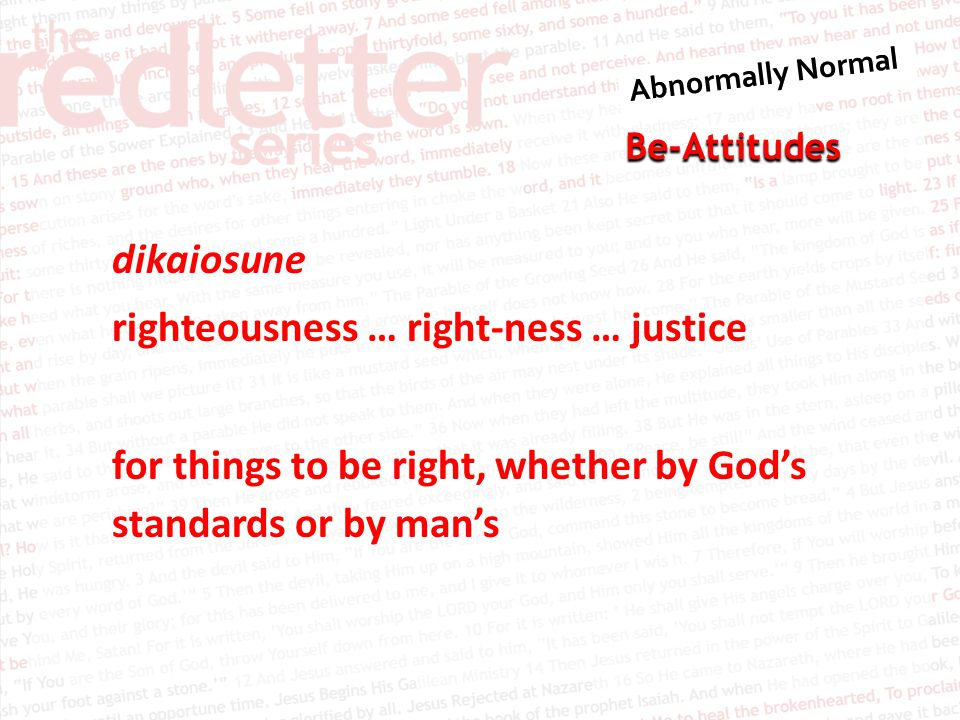 Be-Attitudes Matthew 5:7 BLESSED ARE THE MERCIFUL, for they will be shown mercy.