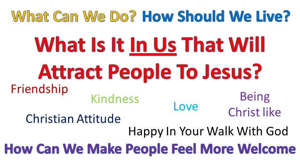 Friendship Kindness Being Christ like Love Christian Attitude Happy In Your Walk With God