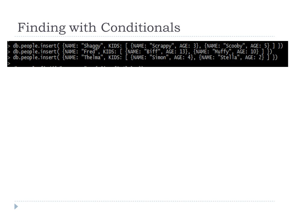 Finding with Conditionals