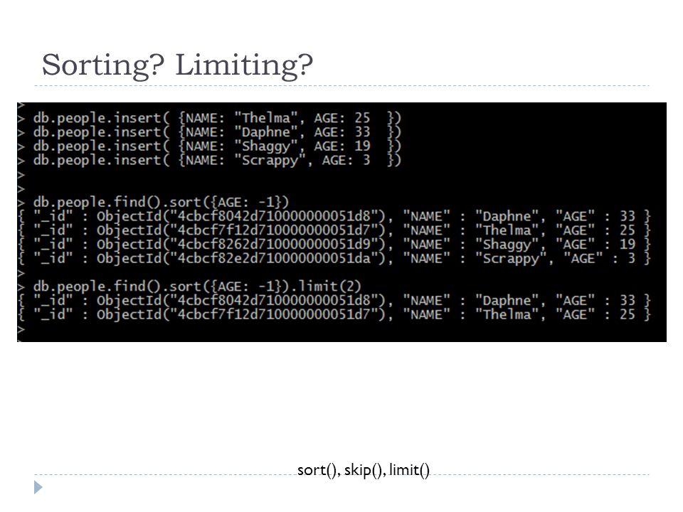 Sorting Limiting sort(), skip(), limit()