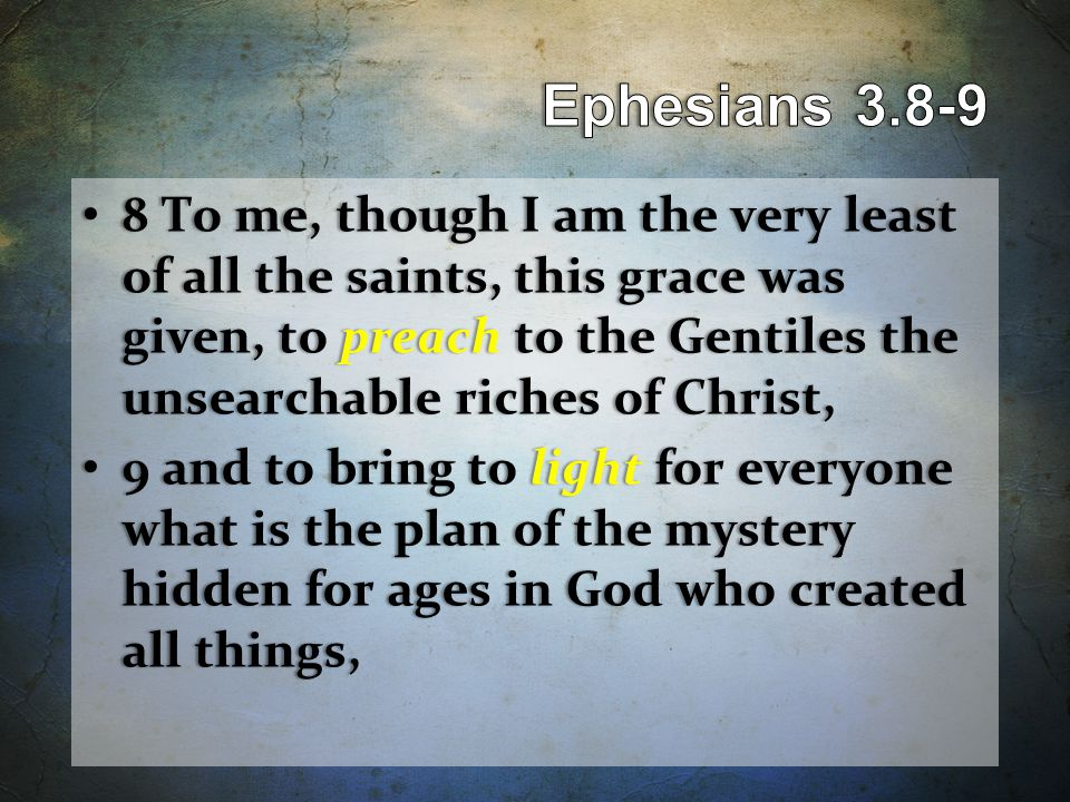 10 so that through the church the manifold wisdom of God might now be made known to the rulers and authorities in the heavenly places.