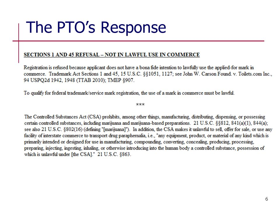 The PTO's Response *** 6