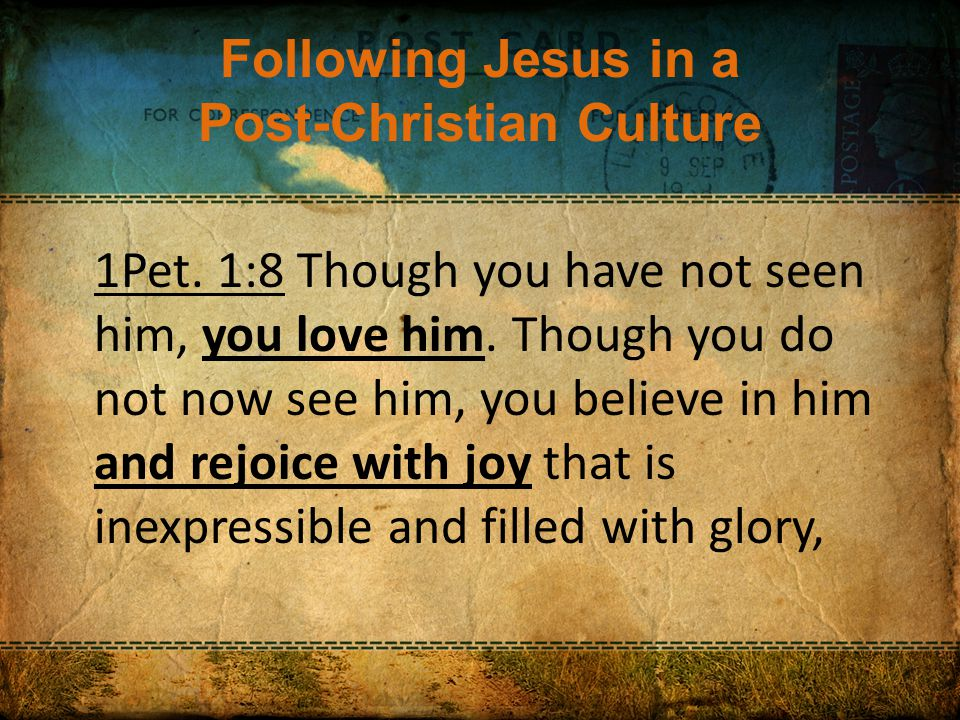 Following Jesus in a Post-Christian Culture How can I tighten my grip.