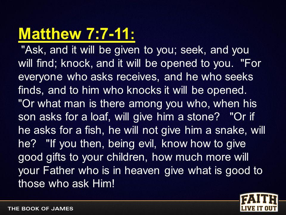Matthew 7:7-11 :