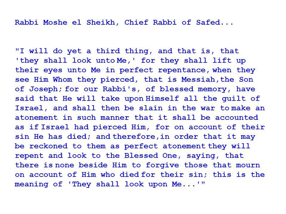 Rabbi Moshe el Sheikh, Chief Rabbi of Safed...