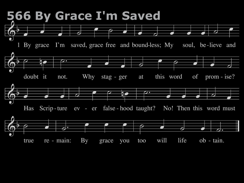 566 By Grace I'm Saved