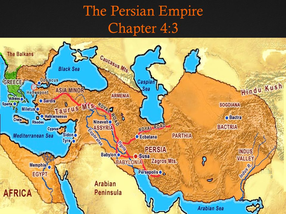 The Persian Empire Chapter 4:3