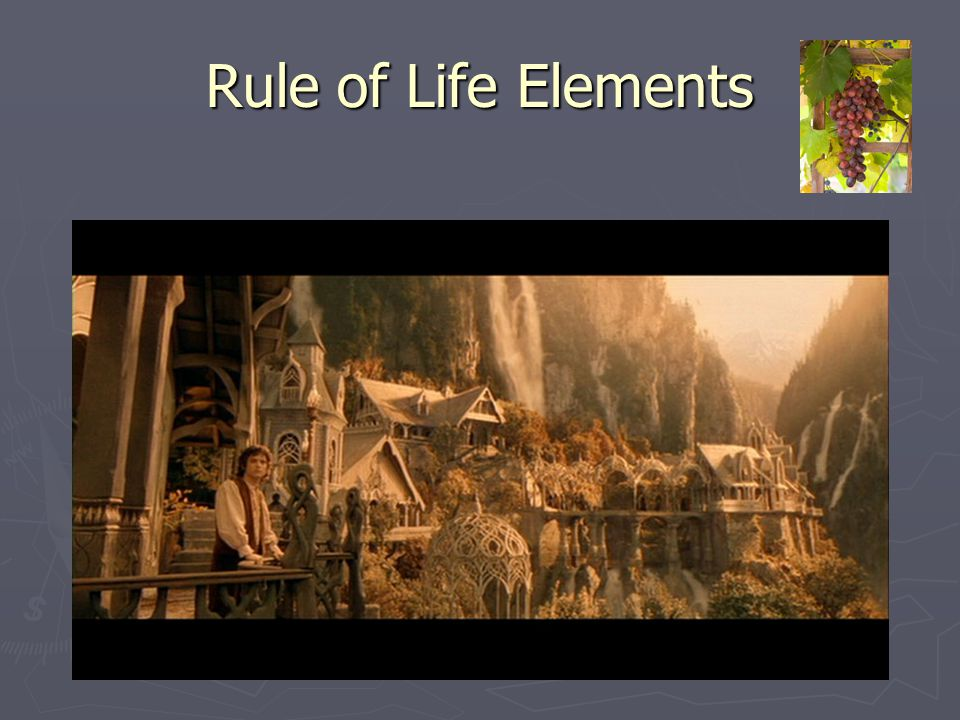Rule of Life Elements