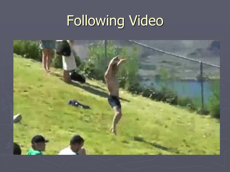 Following Video