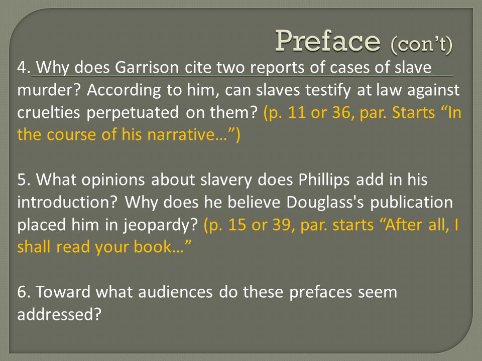 4.Why does Garrison cite two reports of cases of slave murder.
