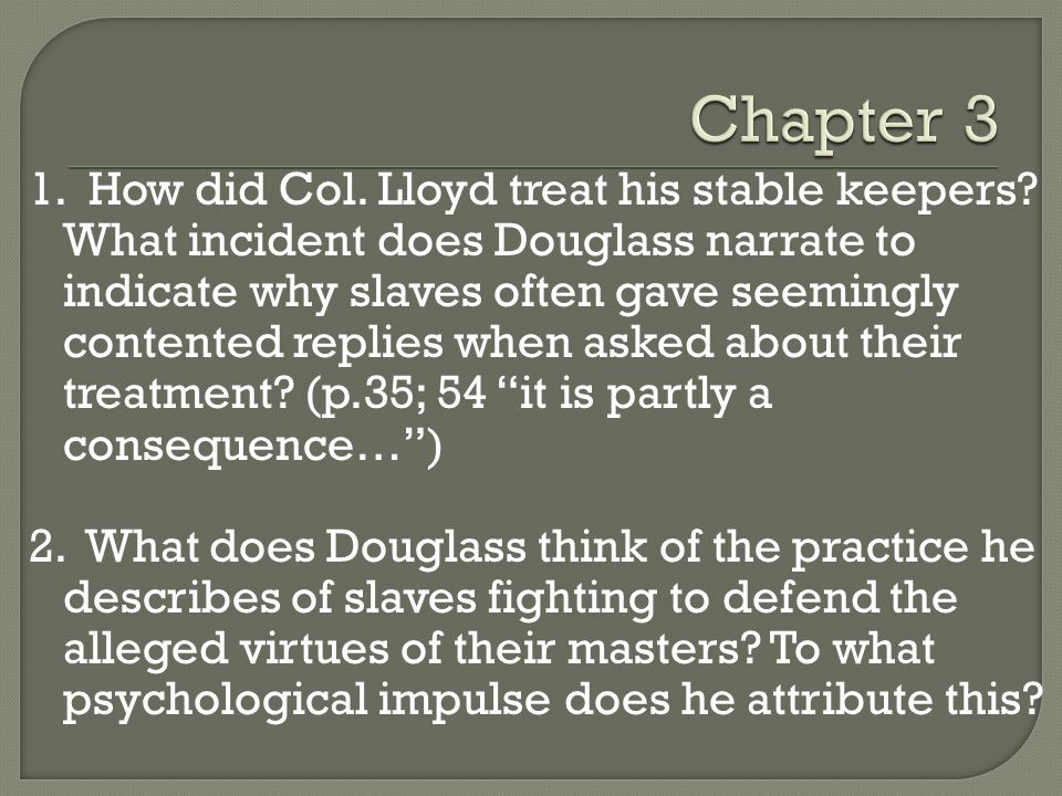 1.How did Col. Lloyd treat his stable keepers.