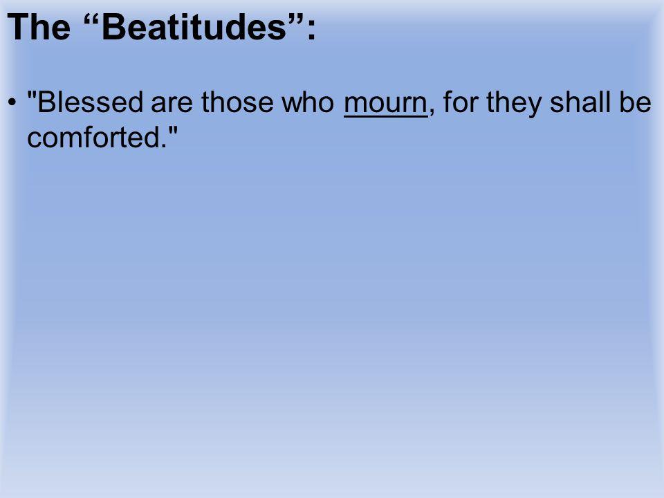 """The """"Beatitudes"""":"""