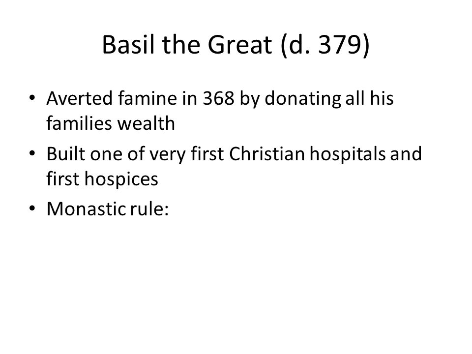 Basil the Great (d.