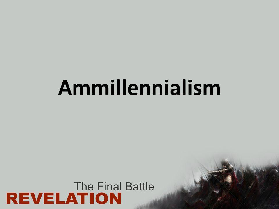 Ammillennialism