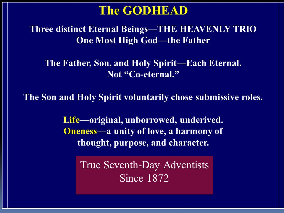 "The GODHEAD Three distinct Eternal Beings—THE HEAVENLY TRIO One Most High God—the Father The Father, Son, and Holy Spirit—Each Eternal. Not ""Co-eterna"