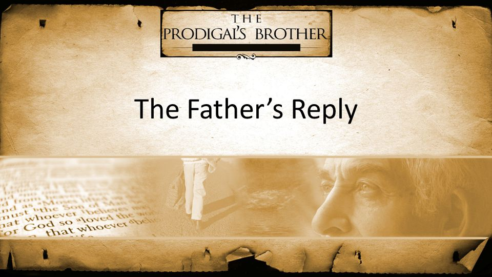 The Father's Reply