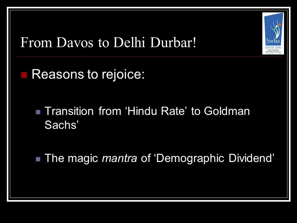 From Davos to Delhi Durbar.