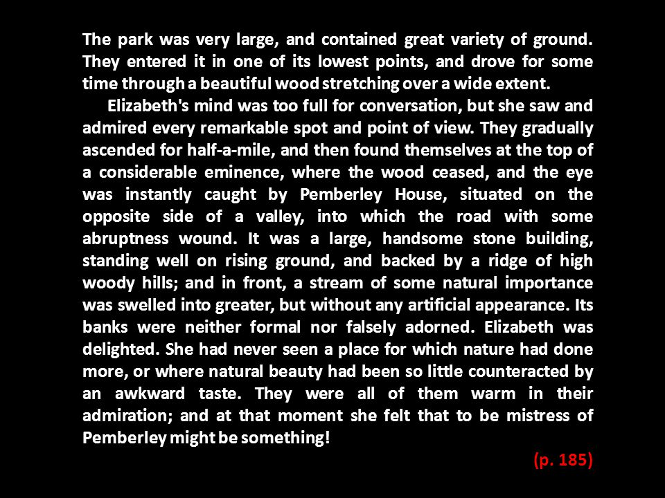 The park was very large, and contained great variety of ground. They entered it in one of its lowest points, and drove for some time through a beautif