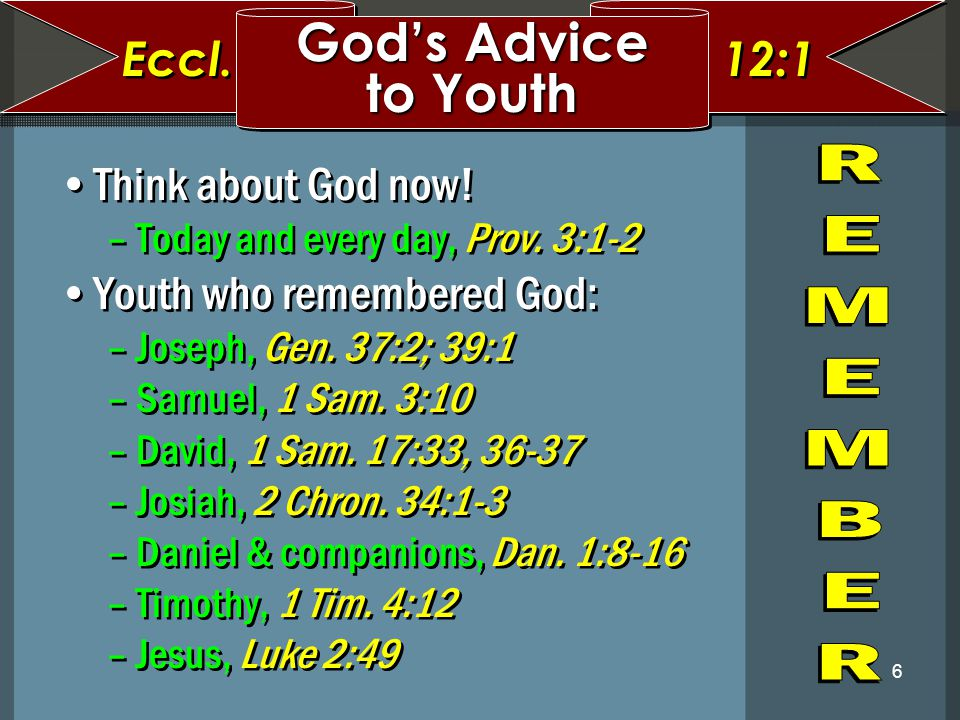 7 Things to help you remember God… –Make up your mind - NOW.