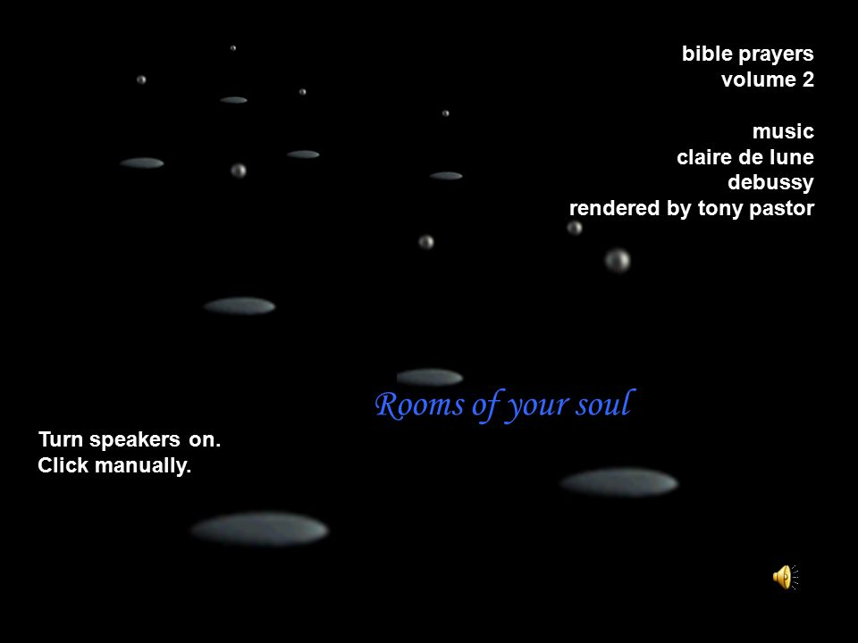 bible prayers volume 2 music claire de lune debussy rendered by tony pastor Turn speakers on.