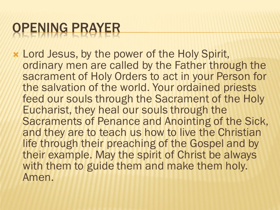 A PRAYER FOR PRIESTS By John Cardinal O Connor Lord Jesus, we your people pray to You for our priests.