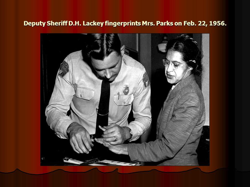 Deputy Sheriff D.H. Lackey fingerprints Mrs. Parks on Feb. 22, 1956.