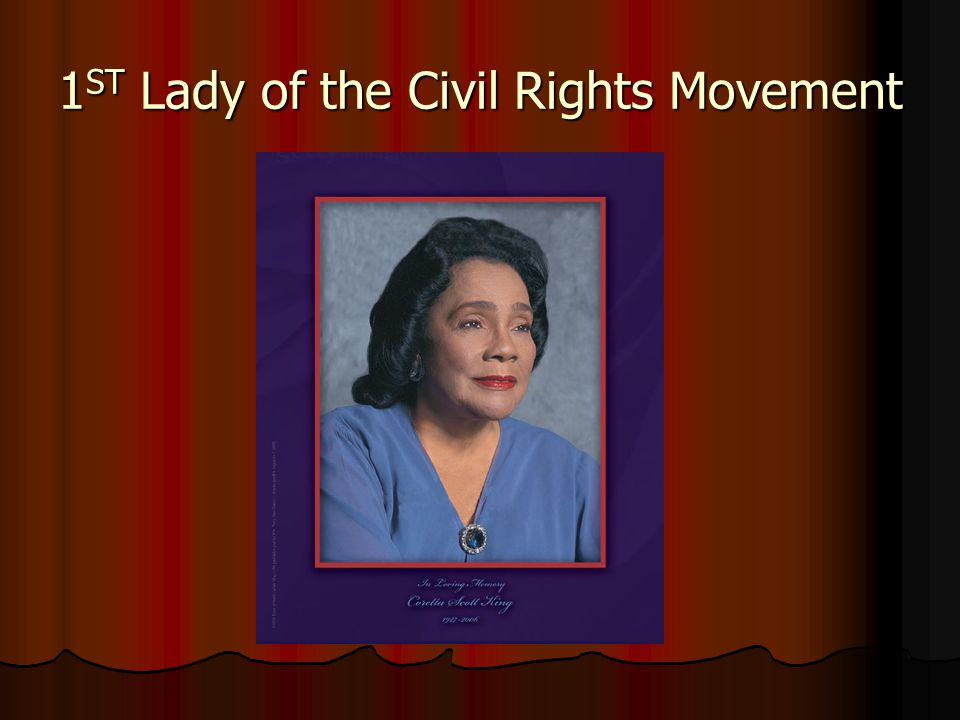 1 ST Lady of the Civil Rights Movement