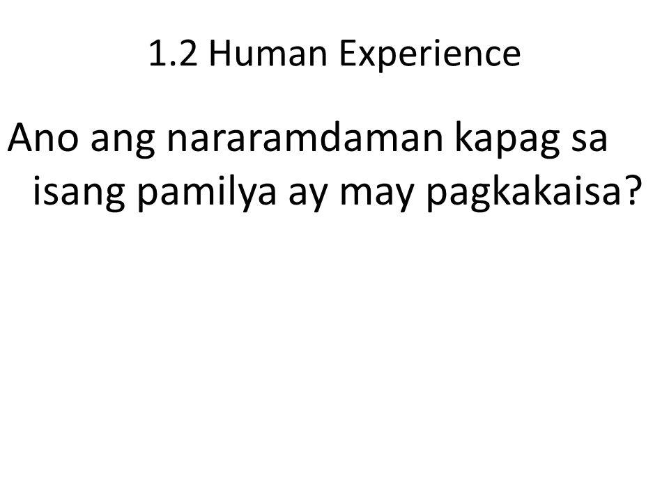 1.3 Related Values Masaya kapag ang isang pamilya ay nagtutulungan dahil sila ay may pagkakaisa.